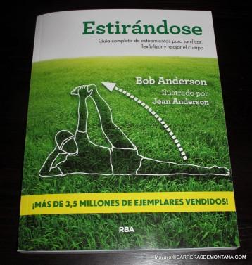 Estiramientos: Manual ejercicios de estiramiento por Bob Anderson. El gran clásico de referencia.