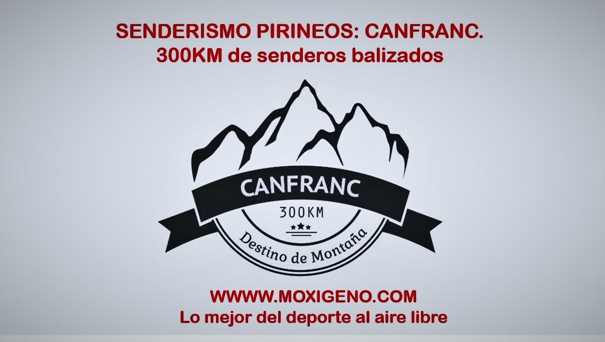 Rutas Pirineos: Senderismo en Canfranc. +300km de senderos balizados que seguir.