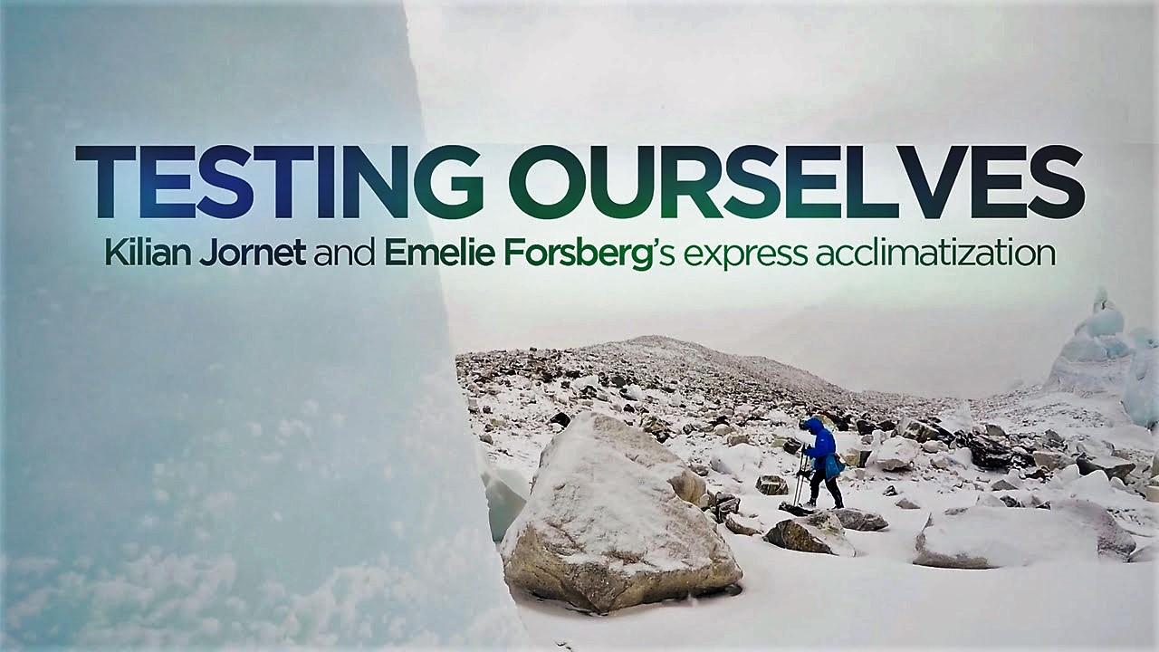 """Kilian Jornet y Emelie Forsberg reflejan su expedición al Cho Oyu con aclimatación express en el documental """"Testing Ourselves"""" su expedición al Cho Oyu."""