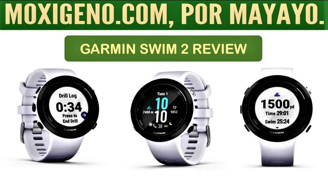 GARMIN SWIM 2 REVIEW: RELOJ GPS PARA NATACION EN PISCINA O EN MAR. Aná