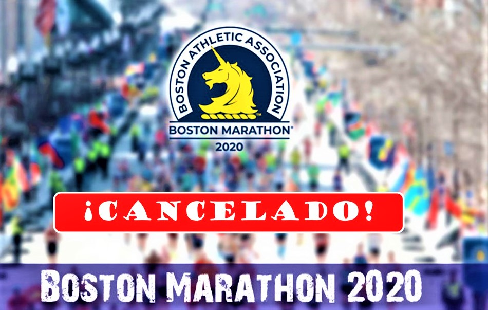 Maraton de Boston 2020 cancelado, por primera vez en 124 años de historia. Rembolso 100% y carrera virtual 7-14SEP